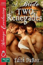 A Bride for Two Renegades [The Male Order, Texas Collection]