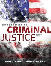 Introduction to Criminal Justice: Edition 15