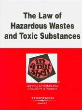 Sprankling and Weber's The Law of Hazardous Wastes and Toxic Substances in a Nutshell, 2d: Edition 2