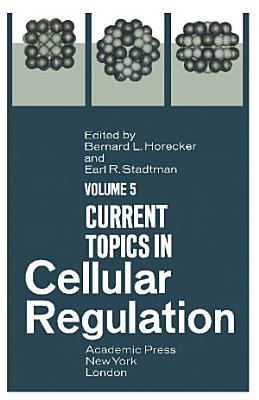 Current Topics in Cellular Regulation PDF
