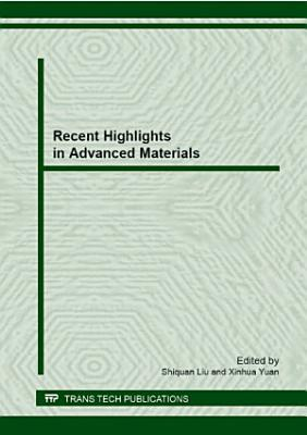 Recent Highlights in Advanced Materials