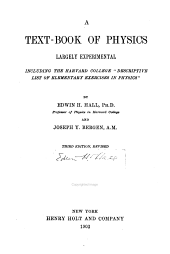 "A Text-book of Physics, Largely Experimental: Including the Harvard College ""Descriptive List of Elementary Exercises in Physics,"""