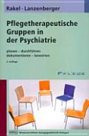 Pflegetherapeutische Gruppen in der Psychiatrie PDF