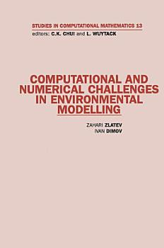 Computational and Numerical Challenges in Environmental Modelling PDF