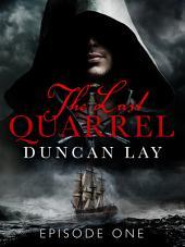 The Last Quarrel: Episode 1