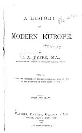 A History of Modern Europe: Volume 1