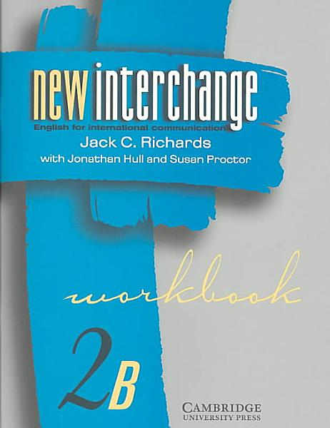 New Interchange Workbook 2B