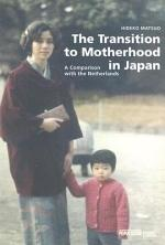 The Transition to Motherhood in Japan