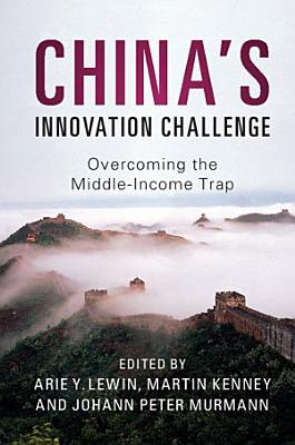 China s Innovation Challenge