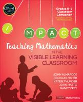 Teaching Mathematics in the Visible Learning Classroom  Grades K 2 PDF