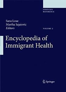Encyclopedia of Immigrant Health