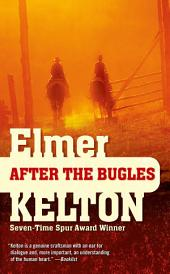 After the Bugles: A Story of the Buckalew Family