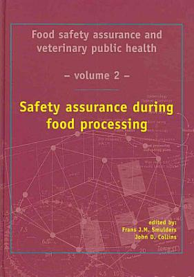 Safety assurance during food processing