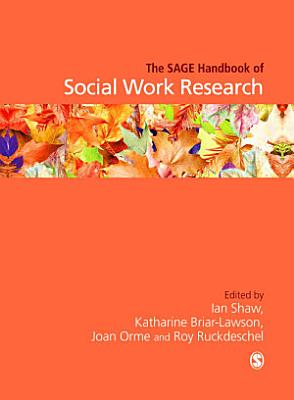The SAGE Handbook of Social Work Research PDF
