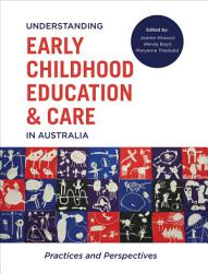 Understanding Early Childhood Education And Care In Australia Book PDF