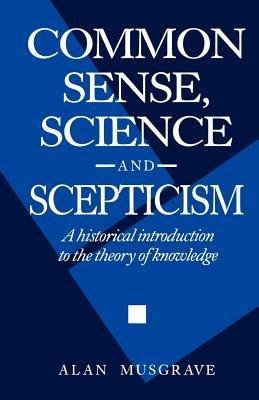 Common Sense  Science and Scepticism