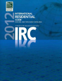2012 International Residential Code for One  and Two  Family Dwellings Book