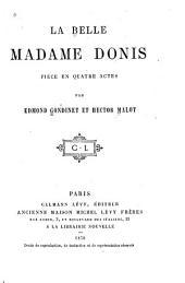 La belle Madame Donis: pièce en quatre actes
