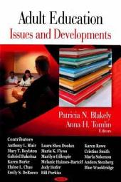 Adult Education: Issues and Developments