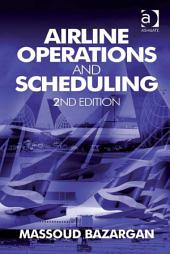 Airline Operations and Scheduling: Edition 2