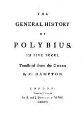 The General History of Polybius, in Five Books