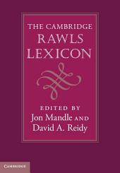 The Cambridge Rawls Lexicon