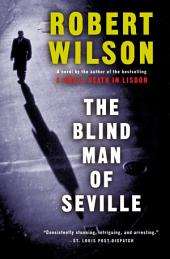 The Blind Man of Seville: A Novel