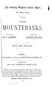 An Entirely Original Comic Opera in Two Acts, Entitled The Mountebanks