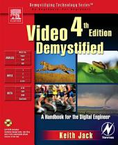 Video Demystified: Edition 4