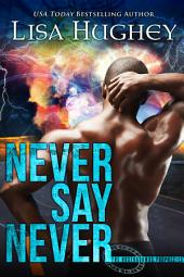 Never Say Never: The Nostradamus Prophecies #2