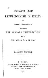 Notes and Documents Relating to the Lombard Insurrection