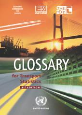 Glossary for Transport Statistics 3rd Edition