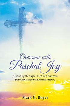 Overcome with Paschal Joy PDF