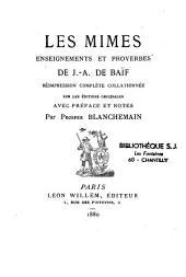 Les mimes, enseignements et proverbes de J.-A. de Baïf: Volume2