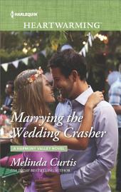 Marrying the Wedding Crasher