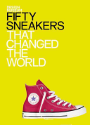 Download Fifty Sneakers That Changed the World Book