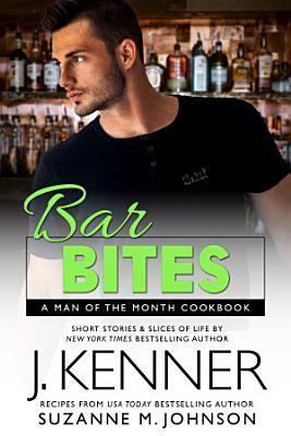 Bar Bites  A Man of the Month Cookbook