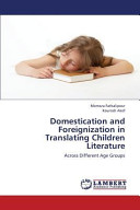 Domestication and Foreignization in Translating Children Literature PDF
