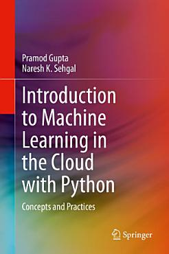 Introduction to Machine Learning in the Cloud with Python PDF