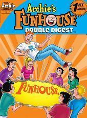 Archie's Funhouse Comics Double Digest #1