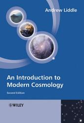 An Introduction to Modern Cosmology: Edition 2