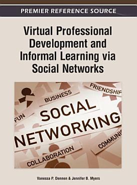 Virtual Professional Development and Informal Learning via Social Networks PDF