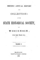 Collections of the State Historical Society of Wisconsin: Volume 2