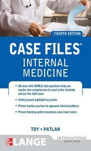Case Files Internal Medicine  Fourth Edition Book