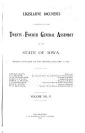 Legislative Documents Submitted to the ... General Assembly of the State of Iowa: Volume 5