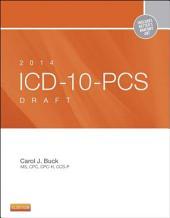 2014 ICD-10-PCS Draft Edition - E-Book