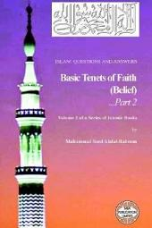 Islam: Questions and Answers: Basic Tenets, Part 2