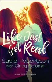 Life Just Got Real: A Live Original Novel