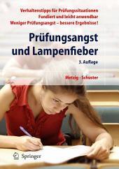 Prüfungsangst und Lampenfieber: Bewertungssituationen vorbereiten und meistern, Ausgabe 3