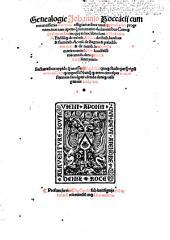 Genealogie Johannis Boccacij: cum micantissimis arborum effigiacionibus cuiusq[ue] gentilis dei progeniem ... declarantibus